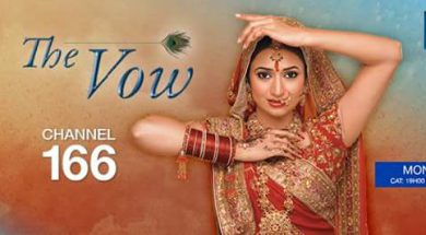 Zee World The Vow   The Vow Zee World Full Story